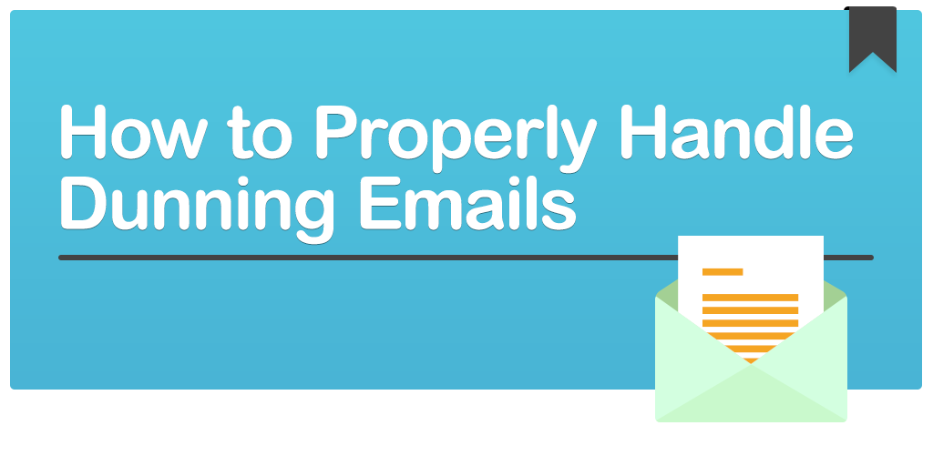 How-to-properly-handling-dunning-emails