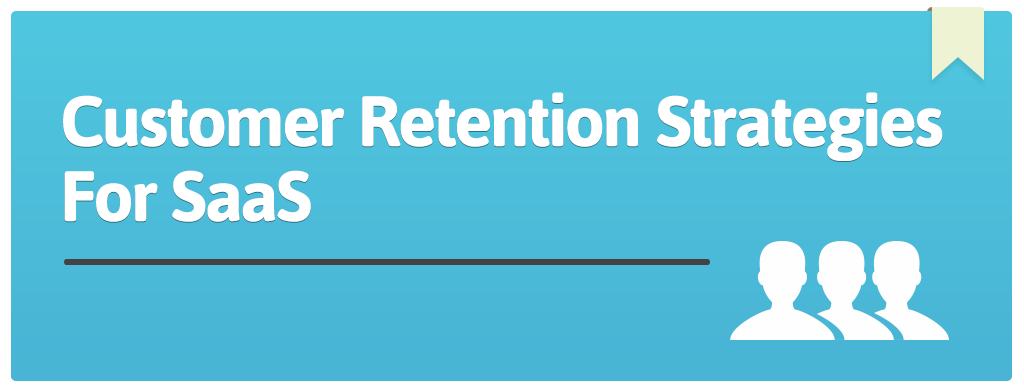 FEATURED_Customer-Retention-Strategies-For-SaaS