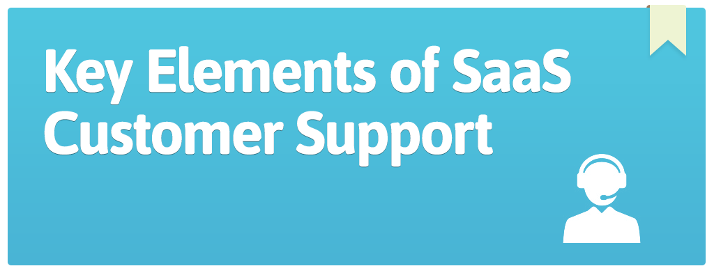 FEATURED_Key-Elements-of-SaaS-Customer-Support