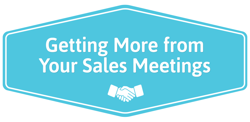 FEATURED_Getting-More-from-Your-Sales-Meetings