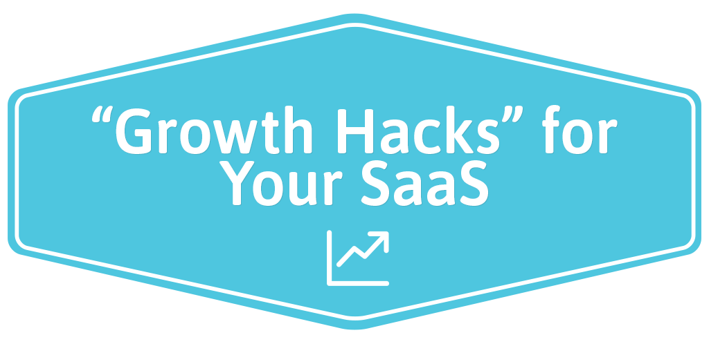 "FEATURED_""Growth-Hacks""-for-Your-SaaS"